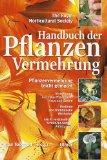 Handbuch der Pflanzenvermehrung